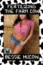 Fertilizing The Farm Cow Part 3 (Hucow Lactation BDSM Age Gap Milking Breast Feeding Adult Nursing Age Difference XXX Erotica)