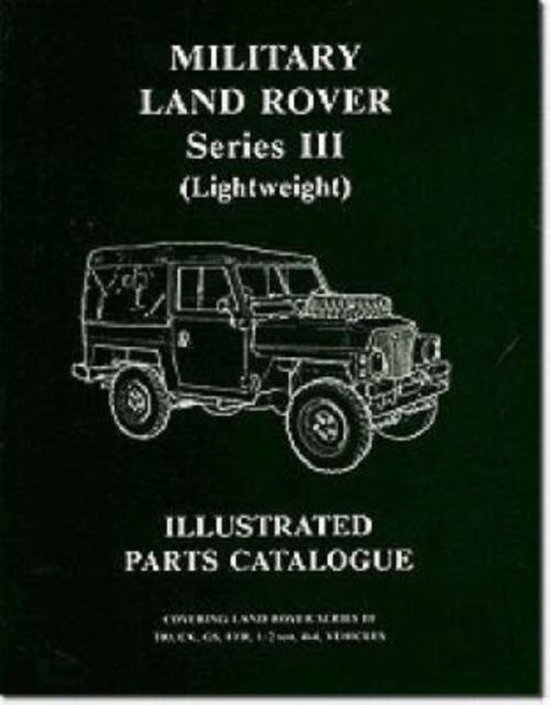 Military Land Rover Series III (lightweight) Parts Catalogue