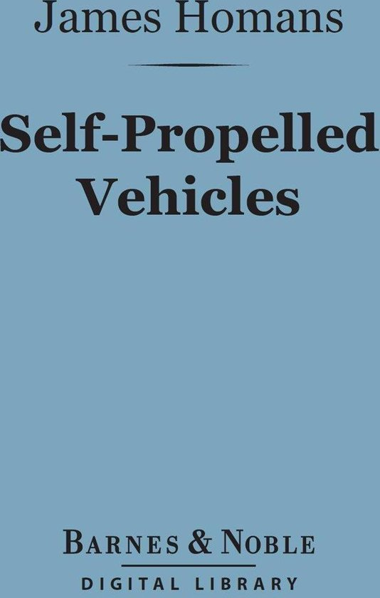 Self-Propelled Vehicles (Barnes & Noble Digital Library)