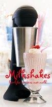 Milkshakes  heerlijke variaties met melk