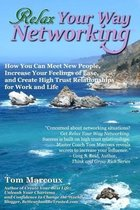 Relax Your Way Networking