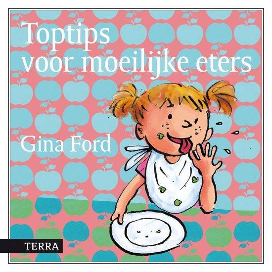 Toptips voor moeilijke eters - Gina Ford |