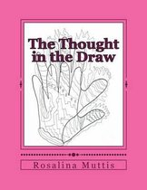 The Thought in the Draw
