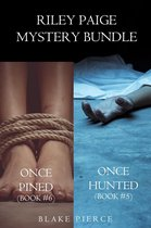 Riley Paige Mystery Bundle: Once Hunted (#5) and Once Pined (#6)