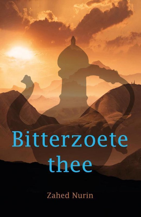 Bitterzoete thee - Zahed Nurin |