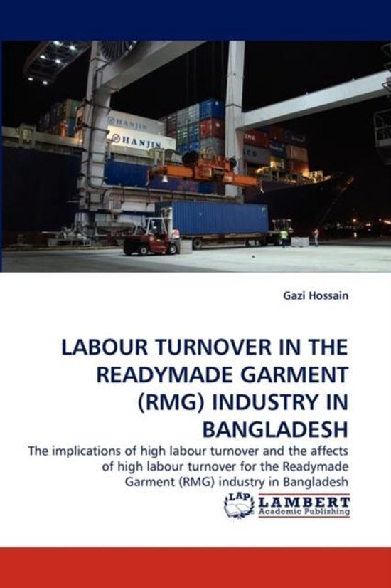 Labour Turnover in the Readymade Garment (Rmg) Industry in Bangladesh