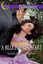 A Billionaire's Heart (Blackmail, Passion, Maids and More)