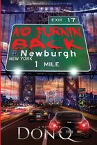 No Turnin' Back