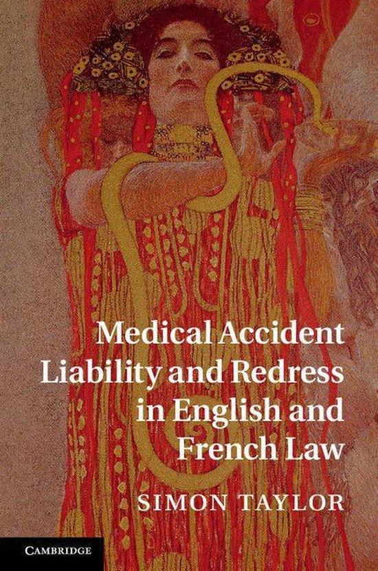 Boek cover Medical Accident Liability and Redress in English and French Law van Simon Taylor (Onbekend)