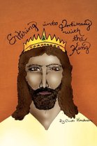Entering Into Intimacy with the King