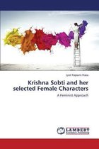 Krishna Sobti and Her Selected Female Characters