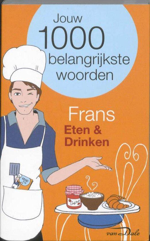 Van Dale Taalgids Eten En Drinken / Deel Frans - Van Dale |
