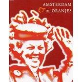 Amsterdam en de Oranjes