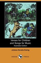 Verses for Children and Songs for Music (Illustrated Edition) (Dodo Press)