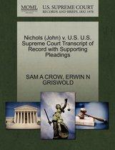 Nichols (John) V. U.S. U.S. Supreme Court Transcript of Record with Supporting Pleadings