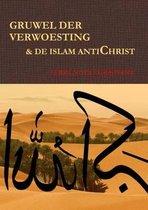 Gruwel der verwoesting & de islam antichrist