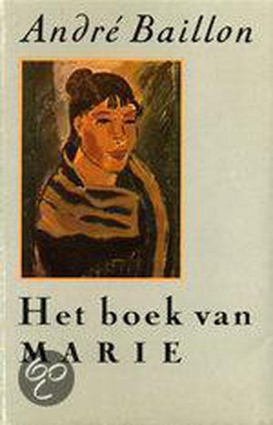 Het boek van Marie - Andr� Baillon |