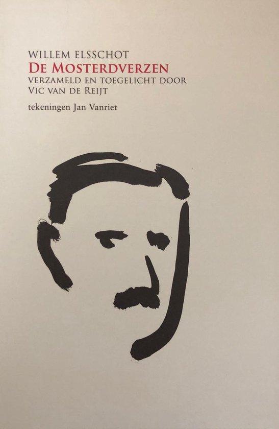 De mosterdgedichten - Vic van de Reijt, Willem Elsschot |