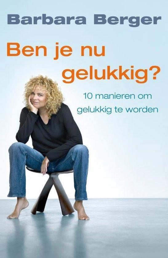 Cover van het boek 'Ben je nu gelukkig ?'
