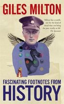 Boek cover Fascinating Footnotes From History van Giles Milton