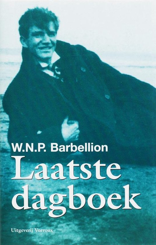 Laatste Dagboek - W.N.P. Barbellion pdf epub