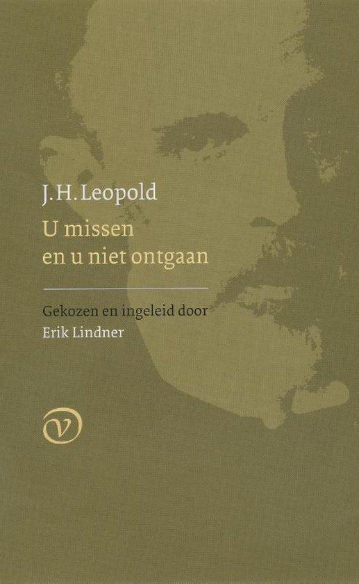 U missen en u niet ontgaan - J.H. Leopold |