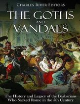 The Goths and Vandals