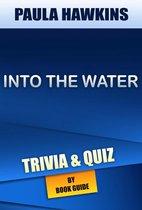 Boekomslag van 'Into the Water: A Novel by Paula Hawkins | Trivia/Quiz'