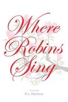Where Robins Sing