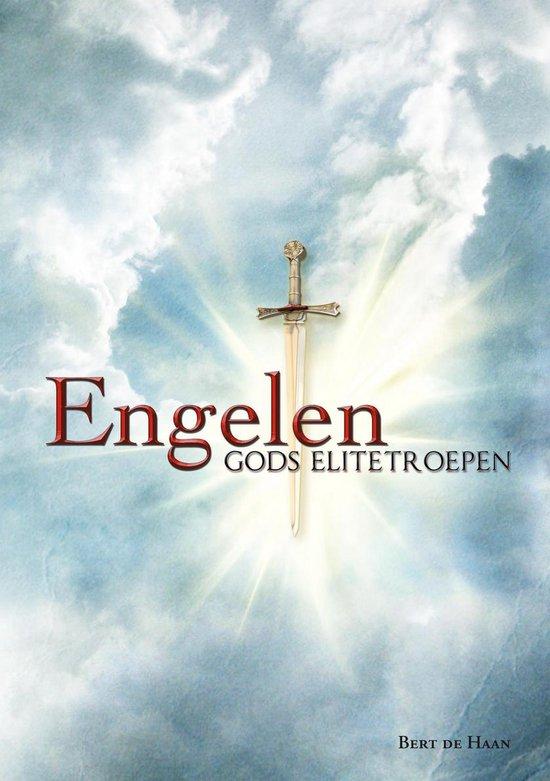 Engelen, Gods elitetroepen - Bert de Haan |