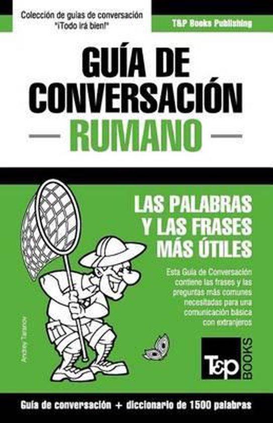 Guia de Conversacion Espanol-Rumano y diccionario conciso de 1500 palabras