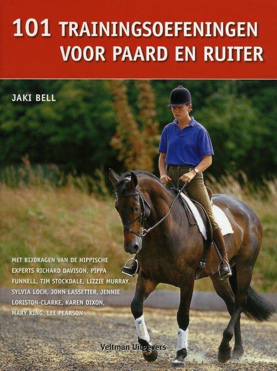 Cover van het boek '101 Trainingsoefeningen Voor Paard En Ruiter / Druk Heruitgave'