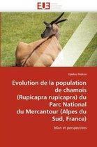 Evolution de la Population de Chamois (Rupicapra Rupicapra) Du Parc National Du Mercantour