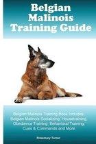 Belgian Malinois Training Guide Belgian Malinois Training Book Includes