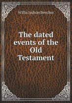 The Dated Events of the Old Testament
