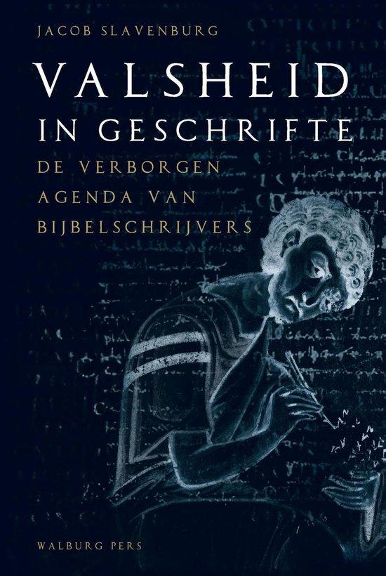 Valsheid in geschrifte - Jacob Slavenburg |
