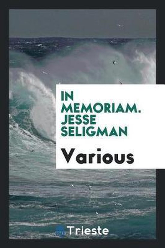In Memoriam. Jesse Seligman