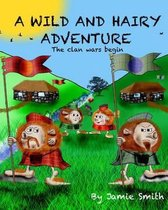 A Wild and Hairy Adventure