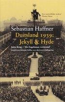 Boek cover Duitsland 1939: Jekyll & Hyde van Sebastian Haffner (Hardcover)