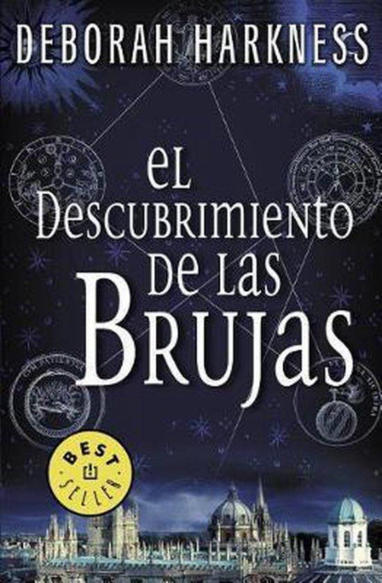 El descubrimiento de las brujas / A Discovery of Witches