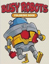 Busy Robots Coloring Book