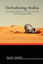 DeArabizing Arabia