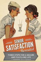 Senior Satisfaction Revealed