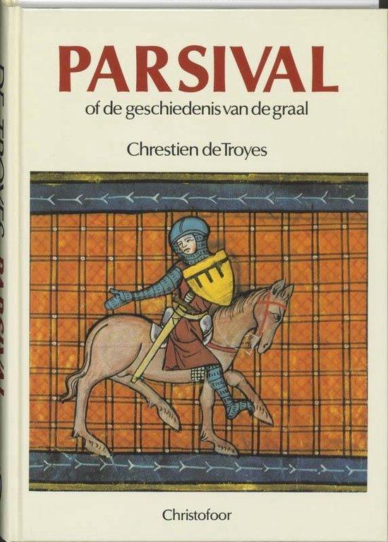 Parsival, of De geschiedenis van de graal - Chrestien de Troyes  