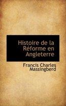 Histoire de La Reforme En Angleterre