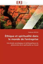 �thique Et Spiritualit� Dans Le Monde de l'Entreprise