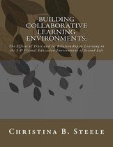 Building Collaborative Learning Environments