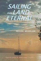 Sailing Thru Land Eternal