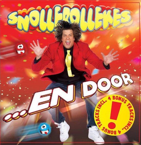 CD cover van ...En Door (Bonus Editie) van Snollebollekes