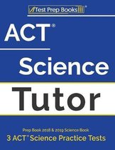 ACT Science Tutor Prep Book 2018 & 2019